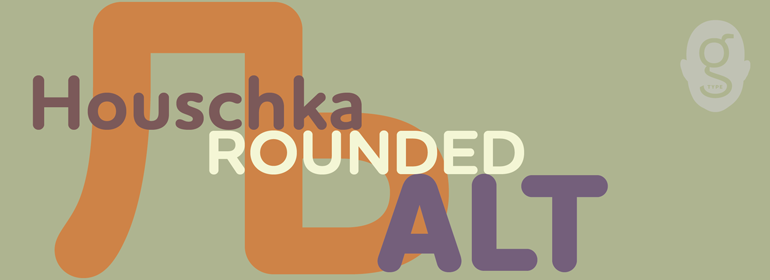 Шрифт Houschka Rounded Alt