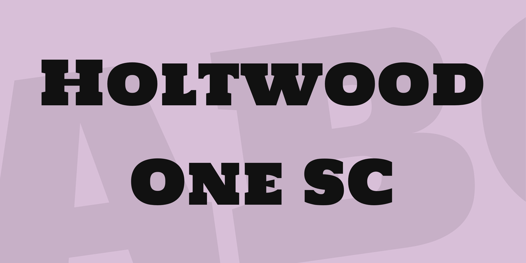 Шрифт Holtwood One SC
