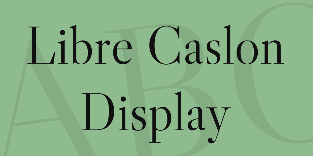 Шрифт Libre Caslon Display